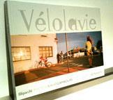 Vélolavie, le livre