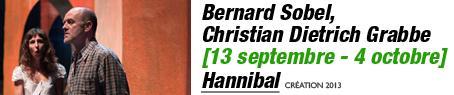 Anaïs Muller et Jacques Bonnaffé – photo Hervé Bellamy – Hannibal  / Bernard Sobel / Christian Dietrich Grabbe / du 13 septembre au 4 octobre 2013